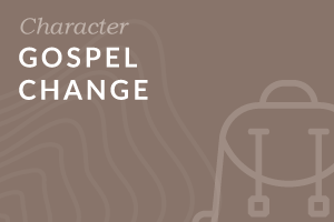 Foundation: Gospel Change