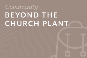Foundation: Beyond the Church Plant