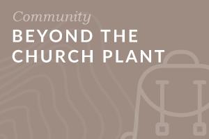 Foundation: Beyond the Church Plant
