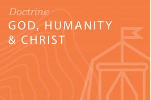 Seminary: God, Humanity and Christ